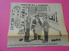 Caricature 1965 Drole de Jeu à Marseille le choix entre deux cochonnets