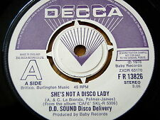 """D.D. SOUND DISCO DELIVERY - SHE'S NOT A DISCO LADY   7"""" VINYL DEMO"""