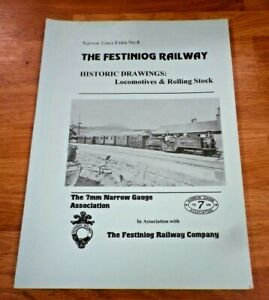 The Festiniog Railway Historic Drawings The 7mm Narrow Gauge Association