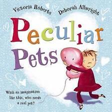 Peculiar Pets, Roberts, Victoria, New Book