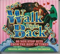 WALK RIGHT BACK 80 NON STOP HITS FROM THE BEST OF TIMES - 2 CD BOX SET
