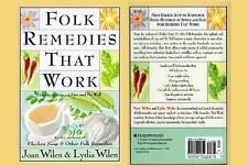 Fold Remedies That Work Authors of Chicken Soup & More Joan & Lydia Wilen PB