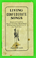 Vintage Living Confederate Songs Book by Major J.E. Gaskell R. E. Lee Camp UCV