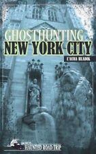 Ghosthunting New York City (Americas Haunted Road Trip)