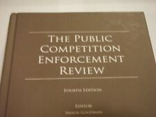 THE PUBLIC COMPETITION ENFORCEMENT REVIEW - Law TLR by Shaun Goodman 4e 2012 NEW