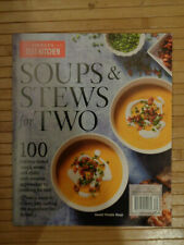 AMERICA'S TEST KITCHEN SOUPS & STEWS FOR TWO 2019  MAGAZINE  NEW  100 RECIPES