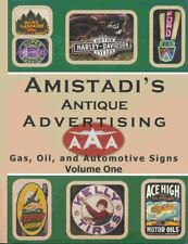 Amistadi's Antique Advertising Gas, Oil & Auto Sign Book Tons of pics info BK157