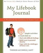 Instant Help: My Lifebook Journal : A Workbook for Children in Foster Care by...