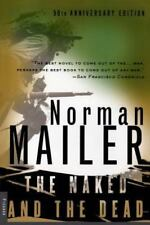 The Naked And The Dead: 50th Anniversary Edition: By Norman Mailer