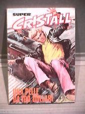 SUPER CRISTALL Editrice Universo 1974 N 2 Fumetti Narrativa per Ragazzi Racconti