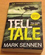 TELL TALE Mark Sennen Book (Paperback) DI Charlotte Savage Crime Novel