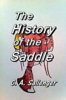 The History of the Saddle by C. A. Sallenger