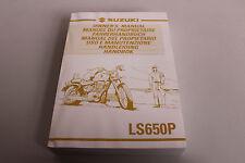 Fahrerhandbuch Bedienungsanleitung Suzuki LS 650 EN/FR/GE/IT/DU/SP Bj 91-02 NEU