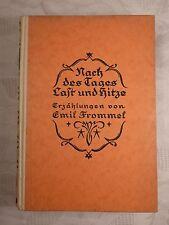 Nach des Tages Last und Hitze, Emil Frommel, 1924, 338 nummerierte Seiten