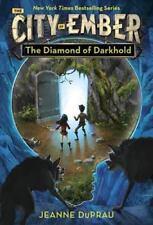 The Diamond of Darkhold (Ember, Book 4) by Jeanne DuPrau