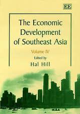 Sviluppo economico del sud-est asiatico di Edward Elgar Publishing LTD (Rilegato,