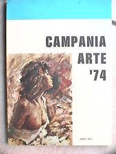 CAMPANIA ARTE 74 Sala Scacco Vaccaro Salerno 1974 Catalogo della mostra Pittura