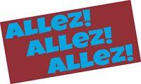 Burnley ALLEZ ALLEZ ALLEZ vinyl sticker Claret and Blue Premier League 2019/20
