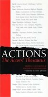 Actions: The Actors' Thesaurus (Paperback or Softback)