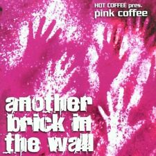 HOT Coffee pres. PINK Coffee Another Brick in the Wall (2002) [Maxi-CD]