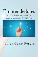 Emprendedores : La Aventura de Crear Tu Propio Camino. 2ª Edición by Javier...