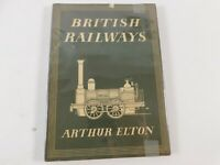 1947 2nd Ed. British railways by Arthur Elton 8 Color Plates & 30 illustrations