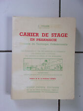 J CELLIER Cahier de stage en pharmacie ( éditions Vigot 1955)