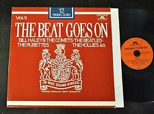 The Beat Goes On Vol.5 Bill Haley & Comets  Beatles Rubettes Hollies Polydor