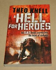 A Hell For Heroes   by Theo Knell - Biography