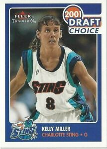 2001 WNBA FLEER TRADITION * KELLY MILLER DRAFT CHOICE * ROOKIE CARD #167