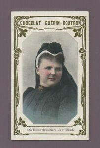 Kitschbild Schokolade Guérin Boutron Nr. 429 - Königin Kaiserinmutter De Holland