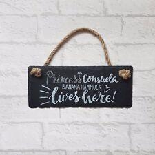 Princess Consuela Banana Hammock Lives Here - Funny Slate Plaque - Friends