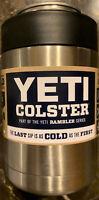 Authentic Yeti Colster