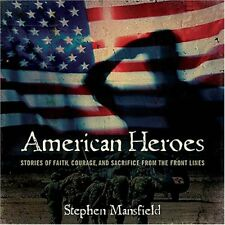 American Heroes: Stories of Faith, Courage, and Sa
