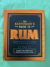 The Bartender's Guide to Rum Classic & Modern-Day Cocktails Book