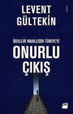""" Levent Gultekin- ONURLU CIKIS "" Turkce Kitap 2017 Registered Mail"