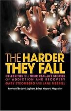 The Harder They Fall: Celebrities Tell Their Real-Life Stories of-ExLibrary