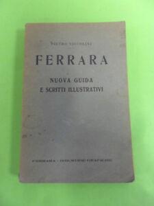 NICCOLINI.FERRARA.NUOVA GUIDA E SCRITTI ILLUSTRATIVI.INDUSTRIE GRAFICHE