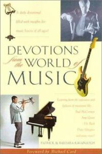 Devotions from the World of Music by Kavanaugh, Patrick, Kavanaugh, Barbara