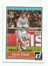2015 Donruss Soccer Julio Cesar Bronze Press Proof /299 SL BENFICA