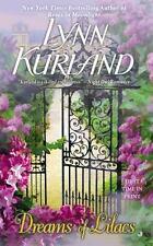 De Piaget Family: Dreams of Lilacs by Lynn Kurland (2014, Paperback) Romance