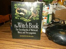 The Witch Book : The Encyclopedia of Witchcraft, Wicca, and Neo-Paganism by Raym