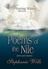 Flowing Waters Presents... Poems of the Nile : Second Edition by Stephanie...