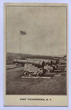 Vintage NY Postcard Fort Ticonderoga New York Cannons Flag Ft Ticonderoga