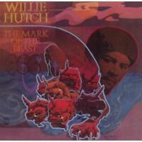 WILLIE HUTCH The Mark Of The Beast NEW SEALED CLASSIC 70s SOUL CD (SOUL BROTHER)