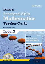 Edexcel Functional Skills Mathematics Level 2 Teacher Guide (Edexcel Functional