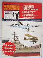 Connaissance de l'histoire N°1 /La bataille de l'atlantique, U-Boote, Bismarck