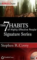 The 7 Habits of Highly Effective People - Signature Series Insights from Stephe