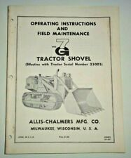 Allis Chalmers HD G7 Crawler Tractor Shovel Operators Manual AC Original! 4/65