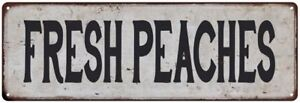 FRESH PEACHES Vintage Look Rustic Metal Sign Chic Retro 106180035131